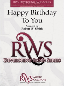Robert W. Smith | Developing Band Series | Happy Birthday To You