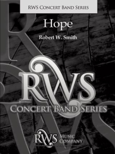 Robert W. Smith | Concert Band Series | Hope