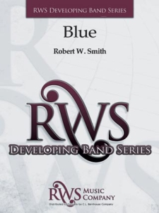 Robert W. Smith | Developing Band Series | Blue
