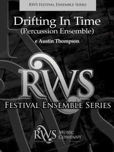 e Austin Thompson | Concert Band Series | Drifting in Time