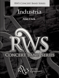 N. Alan Clark | Concert Band Series | Industria