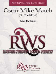 Brian Bankston | Developing Band Series | Oscar Mike March