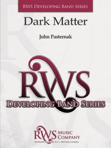 John Pasternak | Developing Band Series | Dark Matter