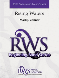 Mark J. Connor | Beginning Band Series | Rising Waters
