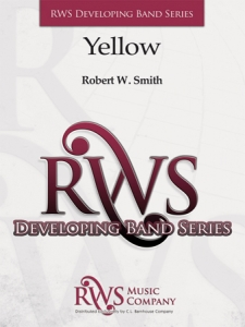 Robert W. Smith | Developing Band Series | Yellow