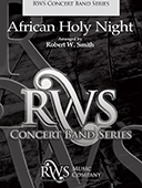 Robert W. Smith | Concert Band Series | African Holy Night