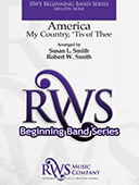 arranged by Susan L. Smith & Robert W. Smith | Beginning Band Series | America - My Country Tis Of Thee