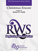 Robert W. Smith | Beginning Band Series | Christmas Encore