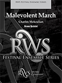 Charles Mekealian | Festival Ensemble Series | Malevolent March