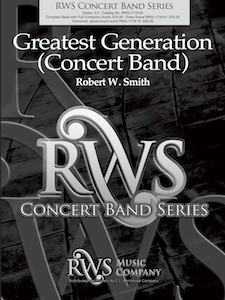 Robert W. Smith | Concert Band Series | Greatest Generation (for concert band)