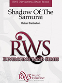 Brian Bankston | Developing Band Series | Shadow Of The Samurai
