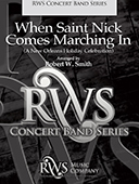 Robert W. Smith | Concert Band Series | When Saint Nick Comes Marching In
