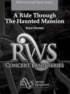 Bryce Newton | Concert Band Series | A Ride Through The Haunted Mansion