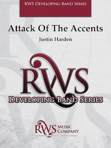 Justin Harden | Developmental Band Series | Attack Of The Accents
