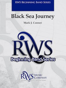 Mark J. Connor | Beginning Band Series | Black Sea Journey