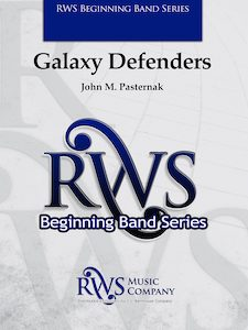 John M. Pasternak | Beginning Band Series | Galaxy Defenders