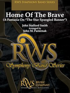 John M. Pasternak | Symphony Band Series | Home Of The Brave