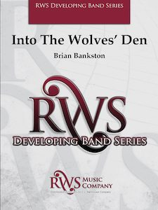 Brian Bankston | Developing Band Series | Into The Wolves Den