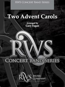 Gary Fagan | Symphony Band Series | Two Advent Carols