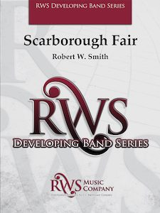 Robert W. Smith | Developing Band Series | Scarborough Fair